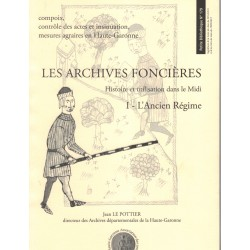Les archives foncières. tome 1